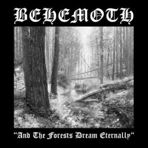 "Płyta CD BEHEMOTH ""And The Forests Dream Eternally"" - 2005'"