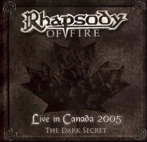 "Płyta CD+DVD RHAPSODY ""Live In Canada 2005 : The Dark Secret"" - 2006'"