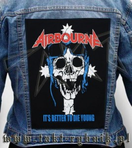 "Ekran na kurtkę AIRBOURNE ""It's Better To Die Young"""