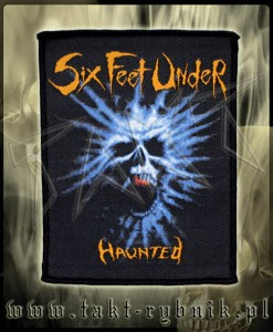 "Naszywka SIX FEET UNDER ""Haunted"""
