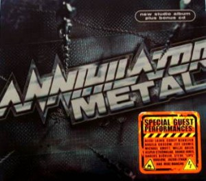 "Płyta 2CD ANNIHILATOR ""Metal"" - 2007'"
