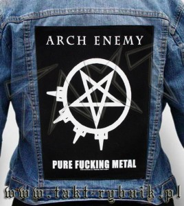 "Ekran na kurtkę ARCH ENEMY ""Pure Fucking Metal"""