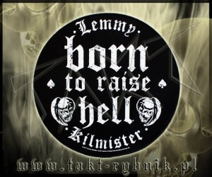 "Ekran okrągły  LEMMY ""Born To Raise Hell"""